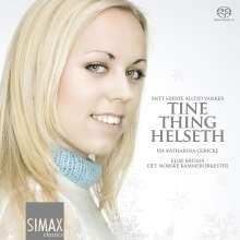 Tine Thing Helseth - Mitt Hjerte alltid vanker, SACD