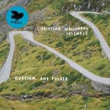 Christian Wallumrød (geb. 1971): Kurzsam And Fulger, CD