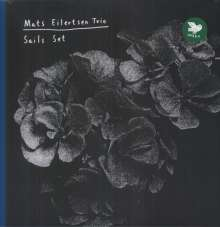 Mats Eilertsen (geb. 1975): Sails Set, LP