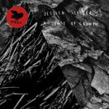 Jessica Sligter: A Sense Of Growth, LP