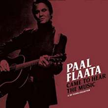 Paal Flaata: Came To Hear The Music: A 20 Year Collection, CD