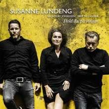 Susanne Lundeng: Hold Dæ På Vingan, CD