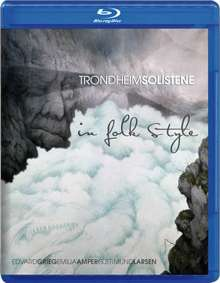 Trondheim Soloists - In Folk Style (Blu-ray Audio & SACD), 1 Blu-ray Audio und 1 Super Audio CD