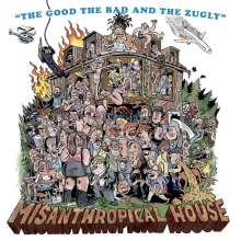 The Good, The Bad And The Zugly: Misanthropical House, CD