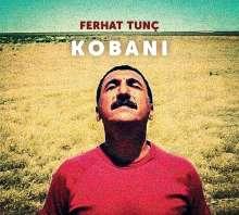 Ferhat Tunç: Kobani, CD