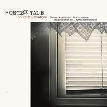 Solveig Slettahjell (geb. 1971): Poetisk Tale, CD