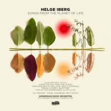 Helge Iberg (geb. 1954): Songs From the Planet of Life, CD