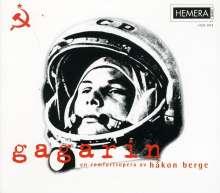 Hakon Berge (geb. 1954): Gagarin, CD