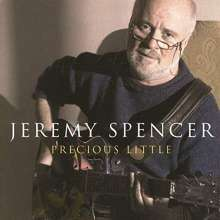 Jeremy Spencer: Precious Little, CD