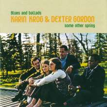 Karin Krog & Dexter Gordon: Some Other Spring, CD