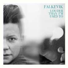 Falkevik: Louder Than I'm Used To, LP