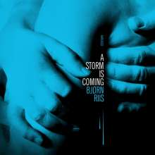 Bjørn Riis: A Storm Is Coming (Limited-Edition), CD