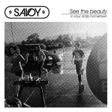 Savoy: See The Beauty In Your Drab Hometown, CD