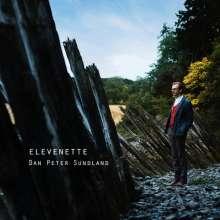 Dan Peter Sundland: Elevenette, CD