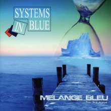 Systems In Blue: Melange Bleu: The Third Album, CD