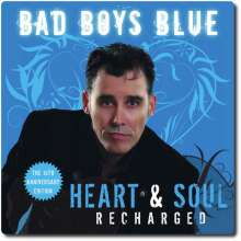 Bad Boys Blue: Heart & Soul (Recharged) (10th-Anniversary-Edition), CD