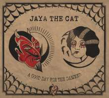 Jaya The Cat: A Good Day For The Damned, CD