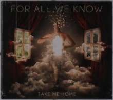 For All We Know: Take Me Home, CD