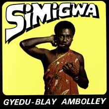 Gyedu-Blay Ambolley: Simigwa, LP