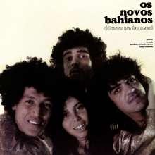 Os Novos Bahianos: E Ferro Na Boneca!, LP
