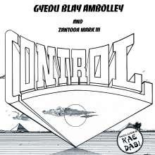 Gyedu Blay Ambolley & Zantoda Mark III: Control, LP