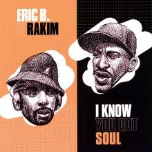 "Eric B. & Rakim: I Know You Got Soul, Single 7"""