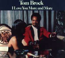 Tom Brock: I Love You More And More (Reissue), CD