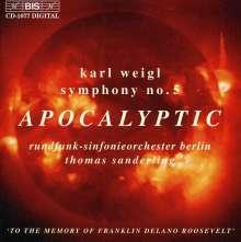 """Karl Weigl (1881-1949): Symphonie Nr.5 """"Apocalypse"""", CD"""