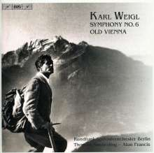 Karl Weigl (1881-1949): Symphonie Nr.6, CD