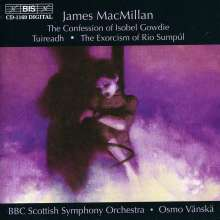 James MacMillan (geb. 1959): The Confession of Isobel Gowdie, CD