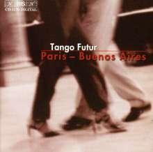 Tango Futur - Paris - Buenos Aires, CD