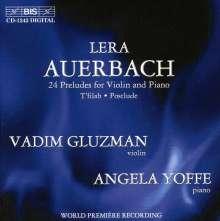 Lera Auerbach (geb. 1973): Präludien Nr.1-24 op.46 für Violine & Klavier, CD