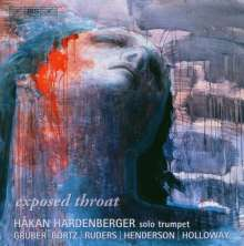 Hakan Hardenberger - Exposed Throat, CD