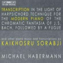 Michael Habermann - Sorabji-Werke & Transkriptionen, CD