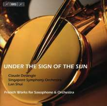 Claude Delangle - Under the Sign of the Sun, CD