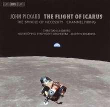 John Pickard (geb. 1963): The Flight of Icarus, CD