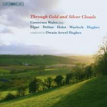 Camerata Wales - Through Gold and Silver Clouds, CD