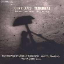 John Pickard (geb. 1963): Tenebrae, CD