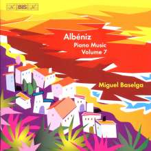 Isaac Albeniz (1860-1909): Klavierwerke Vol.7, CD