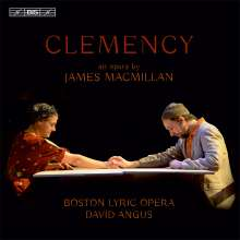 James MacMillan (geb. 1959): Clemency (Kammeroper für 5 Sänger & Streichorchester), CD