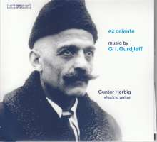 George Ivanovich Gurdjieff (1866-1949): Klaviertranskriptionen (Version für elektrische Gitarre), CD