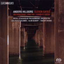 Anders Hillborg (geb. 1954): Eleven Gates, Super Audio CD