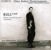 Olav Anton Thommessen (geb. 1946): Bull's Eye für Violine & Orchester, Super Audio CD