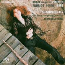Sharon Bezaly - Bridge Across The Pyrenees, SACD