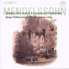 Felix Mendelssohn Bartholdy (1809-1847): Symphonien Nr.3 & 5, SACD