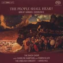 "Georg Friedrich Händel (1685-1759): Chöre ""The People Shall Hear!"", Super Audio CD"