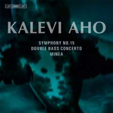 Kalevi Aho (geb. 1949): Symphonie Nr.15, SACD