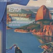 Ottorino Respighi (1879-1936): Brasilianische Impressionen, Super Audio CD