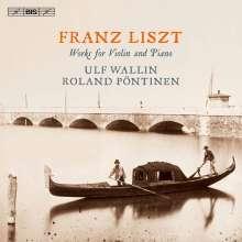 Franz Liszt (1811-1886): Werke für Violine & Klavier, Super Audio CD