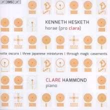 Kenneth Hesketh (geb. 1968): Horae (Pro Clara), Super Audio CD
